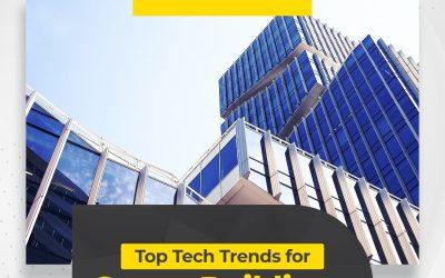 Top Tech Trends for Smart Buildings