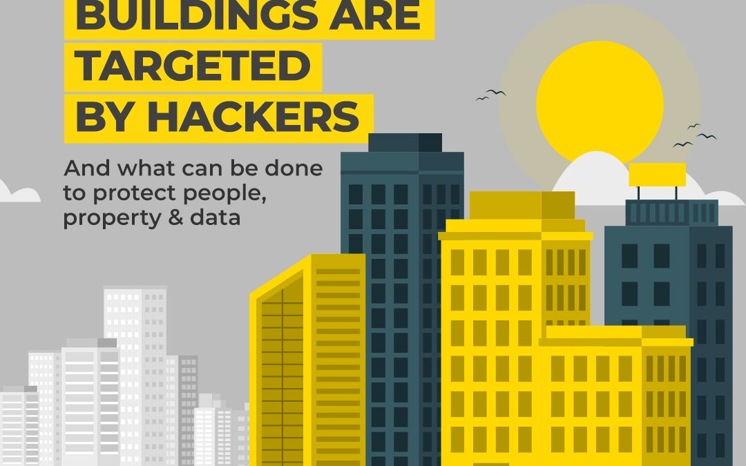 Why Smart Buildings Are Targeted by Hackers